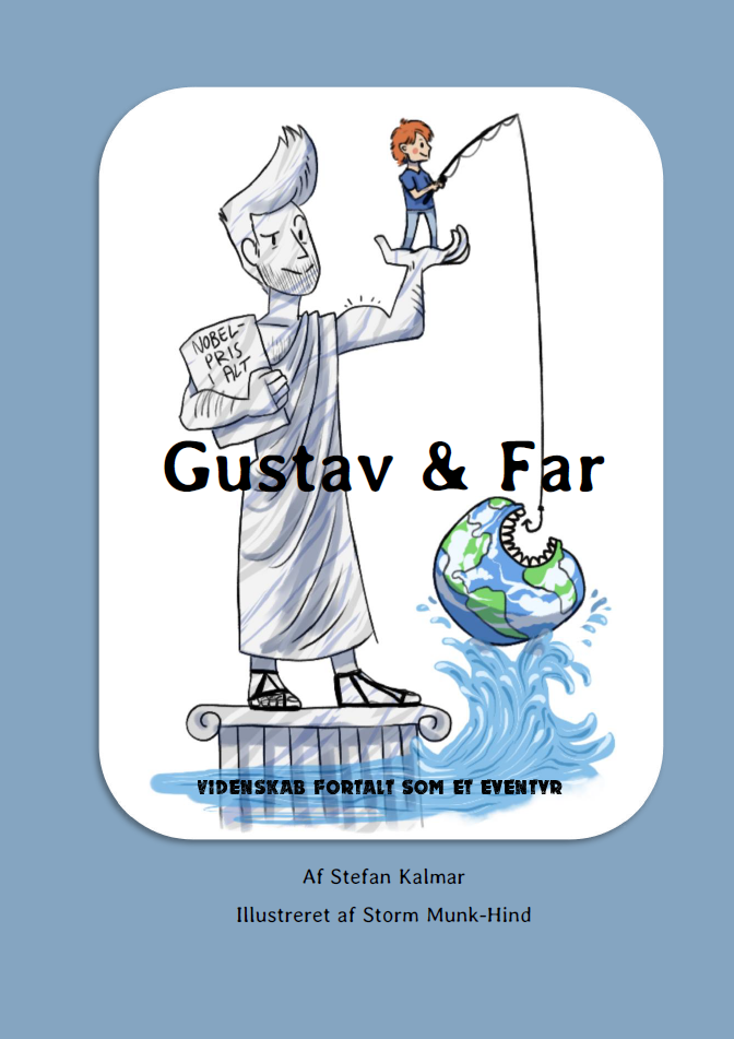 Gustav & Far - Stefan Kalmar & Storm Munk-Hind - Bøger - Causa Sui - 9788797031001 - 2018