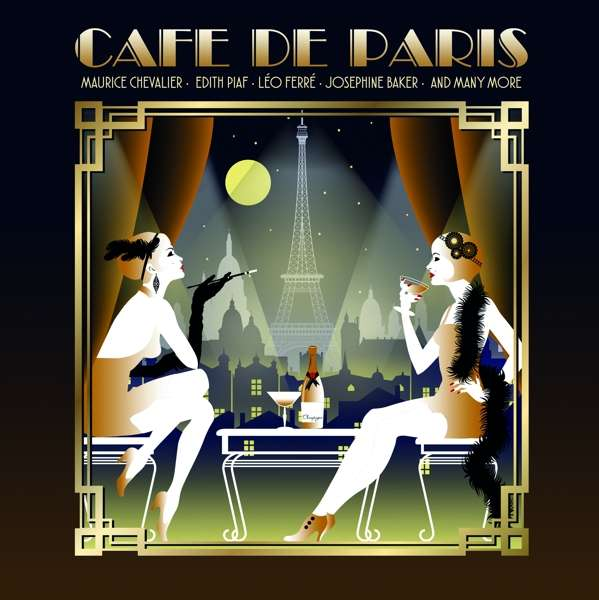 Cafe De Paris / Various - Cafe De Paris / Various - Musik - BELLEVUE ENTERTAINMENT - 5711053021007 - 14/12-2018
