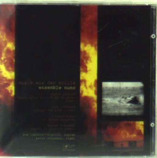 Musik Aus Der Stille - Ensemble Nunc - Musik -  - 4011254069008 - 1/12-1995