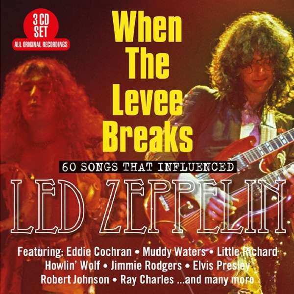 When The Levee Breaks: 60 Songs That Influenced Led Zeppelin - Various Artists - Musik - BIG 3 - 0805520132015 - 26/10-2018