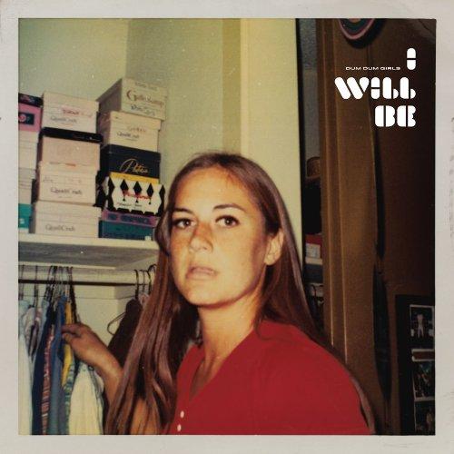 I Will Be - Dum Dum Girls - Musik - SUBPOP - 0098787084016 - 30/6-1990