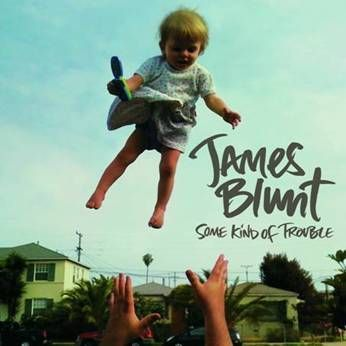 Some Kind of Trouble - James Blunt - Musik - WEA - 0075678893018 - 4/11-2010