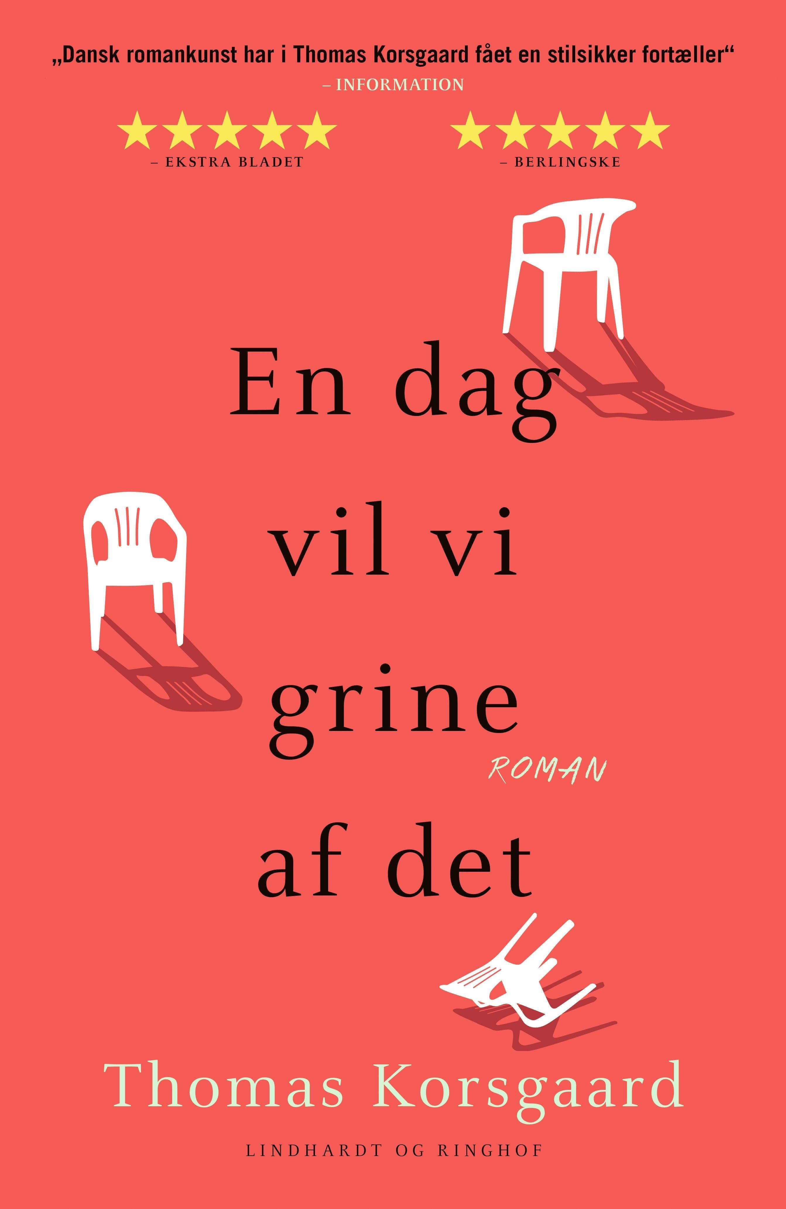 En dag vil vi grine af det - Thomas Korsgaard - Bøger - Lindhardt og Ringhof - 9788711981023 - 20/9-2019