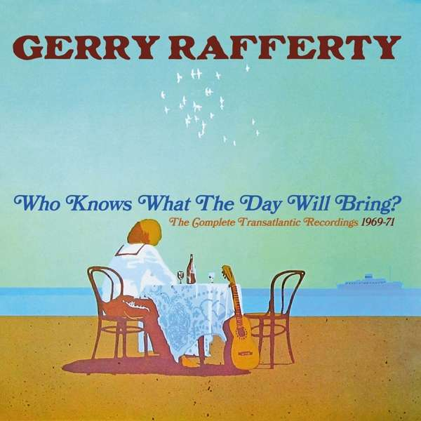 Who Knows What the Day Will Bring? - the Complete Transatlantic Recordings 1969-1971 - Gerry Rafferty - Musik - CHERRY RED - 5013929186026 - 20/9-2019