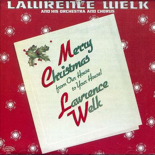 Merry Christmas from Our - Welk Lawrence - Musik - POP - 0014921200029 - 9/8-1994