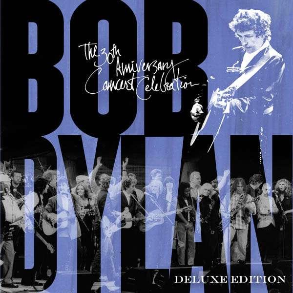 30th Anniversary Concert Celebration - Bob Dylan - Musik - COLUM - 0888430341029 - 3/3-2014