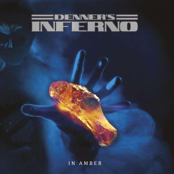 In Amber - Denner's Inferno - Musik - SPV - 5700907267029 - 15/11-2019