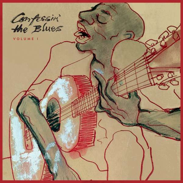 nfessin' the Blues (Vol. 1) -  - Musik - BMGR - 4050538340037 - 9/11-2018