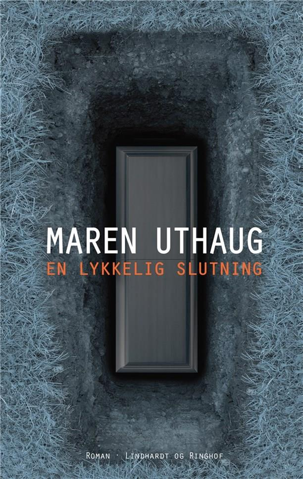 En lykkelig slutning - Maren Uthaug - Bøger - Lindhardt og Ringhof - 9788711904039 - 1/11-2019