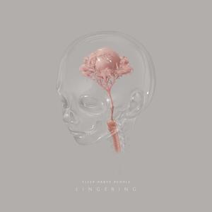 Lingering - Sleep Party People - Musik - JOYFUL NOISE - 0714270691041 - 2/6-2017