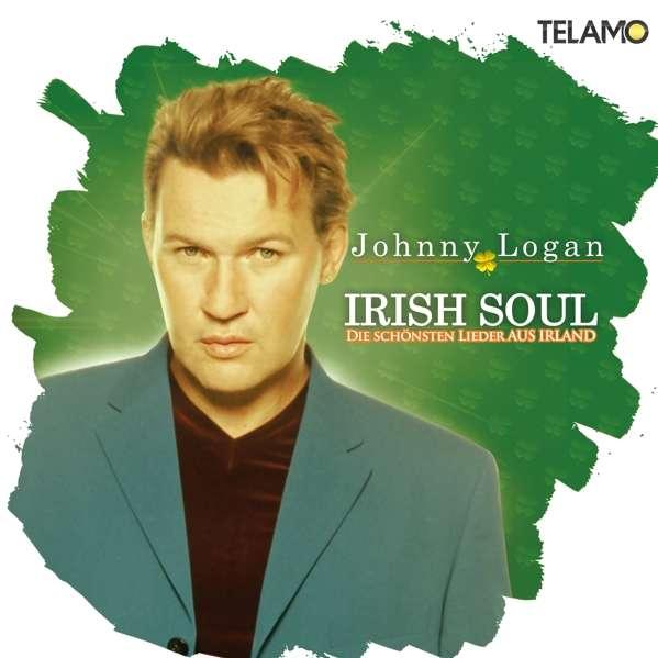 Irish Soul - Die Schönsten Lieder aus Irland - Johnny Logan - Musik - Telamo - 4053804312042 - 18/5-2018