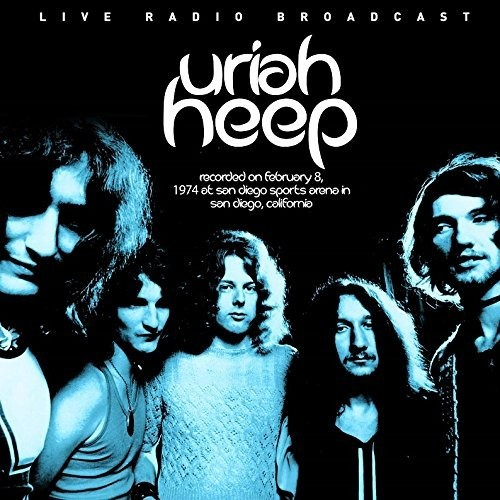 Best of King Biscuit Flower Hour San Diego Sports Arena - Uriah Heep - Musik - CULT LEGENDS - 8717662575051 - 1970