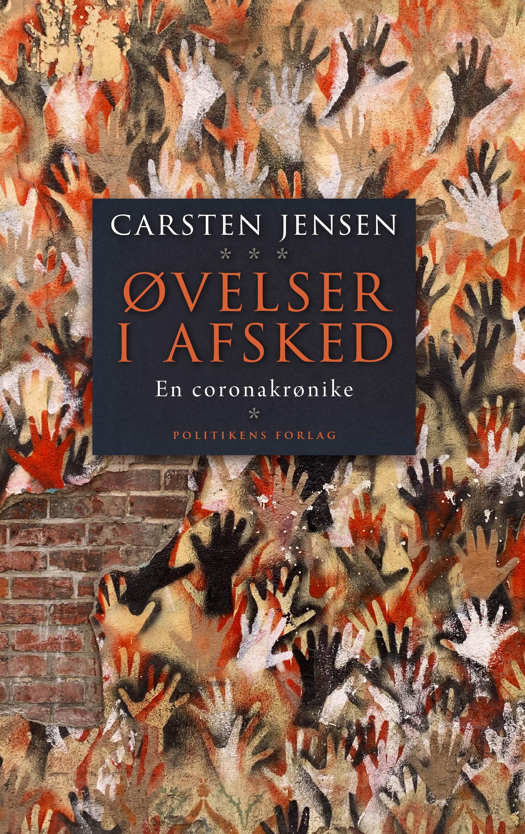 Øvelser i afsked - Carsten Jensen - Bøger - Politikens Forlag - 9788740065053 - 23/11-2020