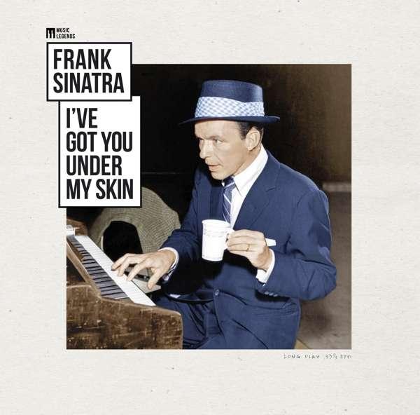 I've Got You Under My Skin - Frank Sinatra - Musik - WAGRAM - 3596973755063 - 17/7-2020