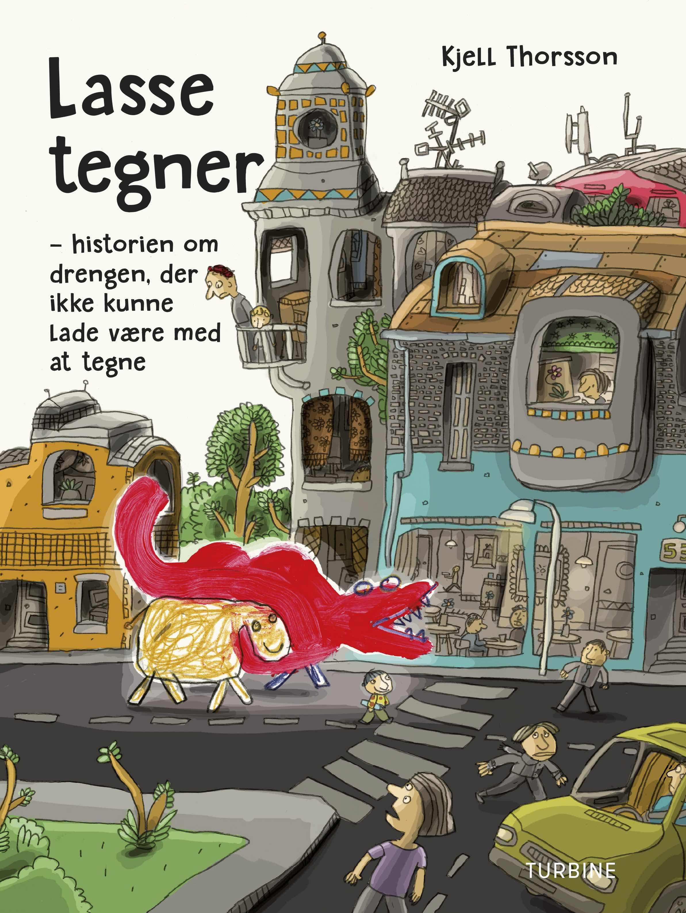 Lasse tegner - Kjell Thorsson - Bøger - Turbine - 9788740651065 - 27/9-2018