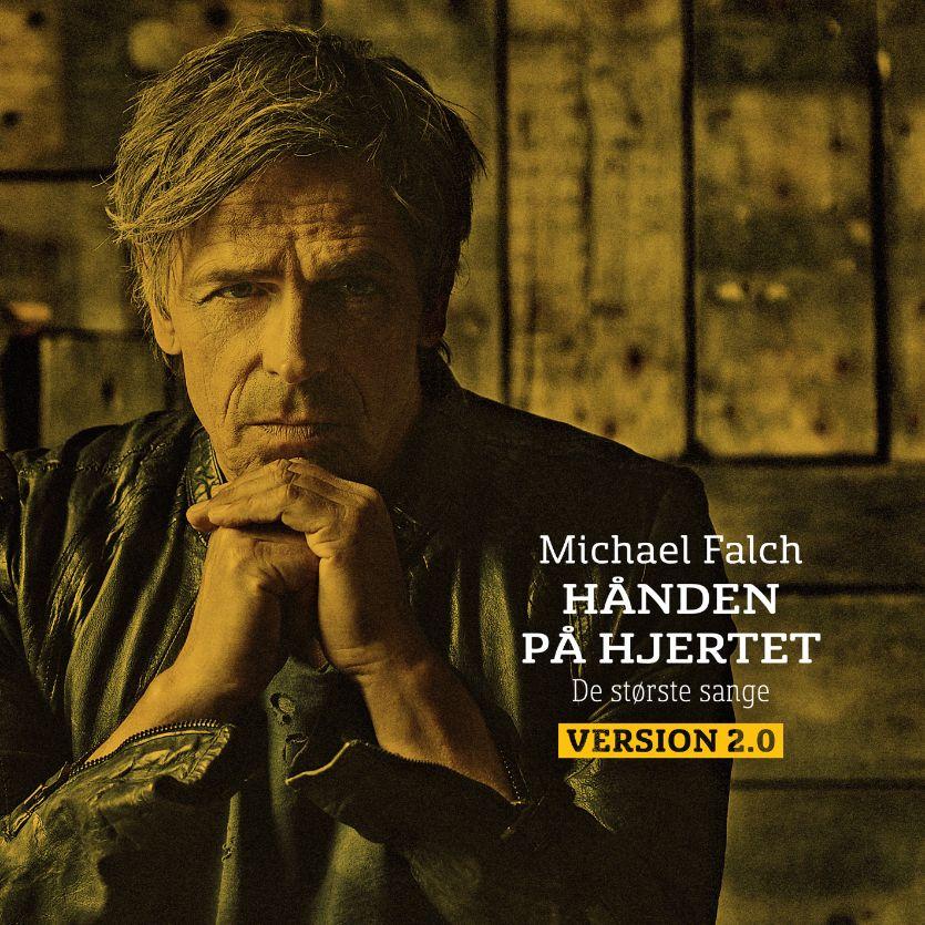 Hånden På Hjertet - De Største Sange Version 2.0 - Michael Falch - Musik -  - 0602557824070 - 20/10-2017