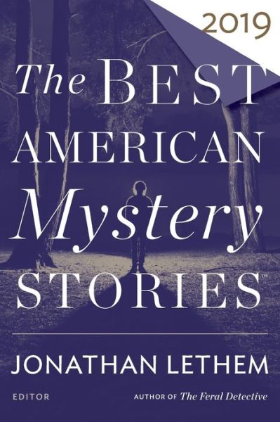 The Best American Mystery Stories 2019 - The Best American Series (R) - Jonathan Lethem - Bøger - HMH Books - 9781328636096 - 1/10-2019