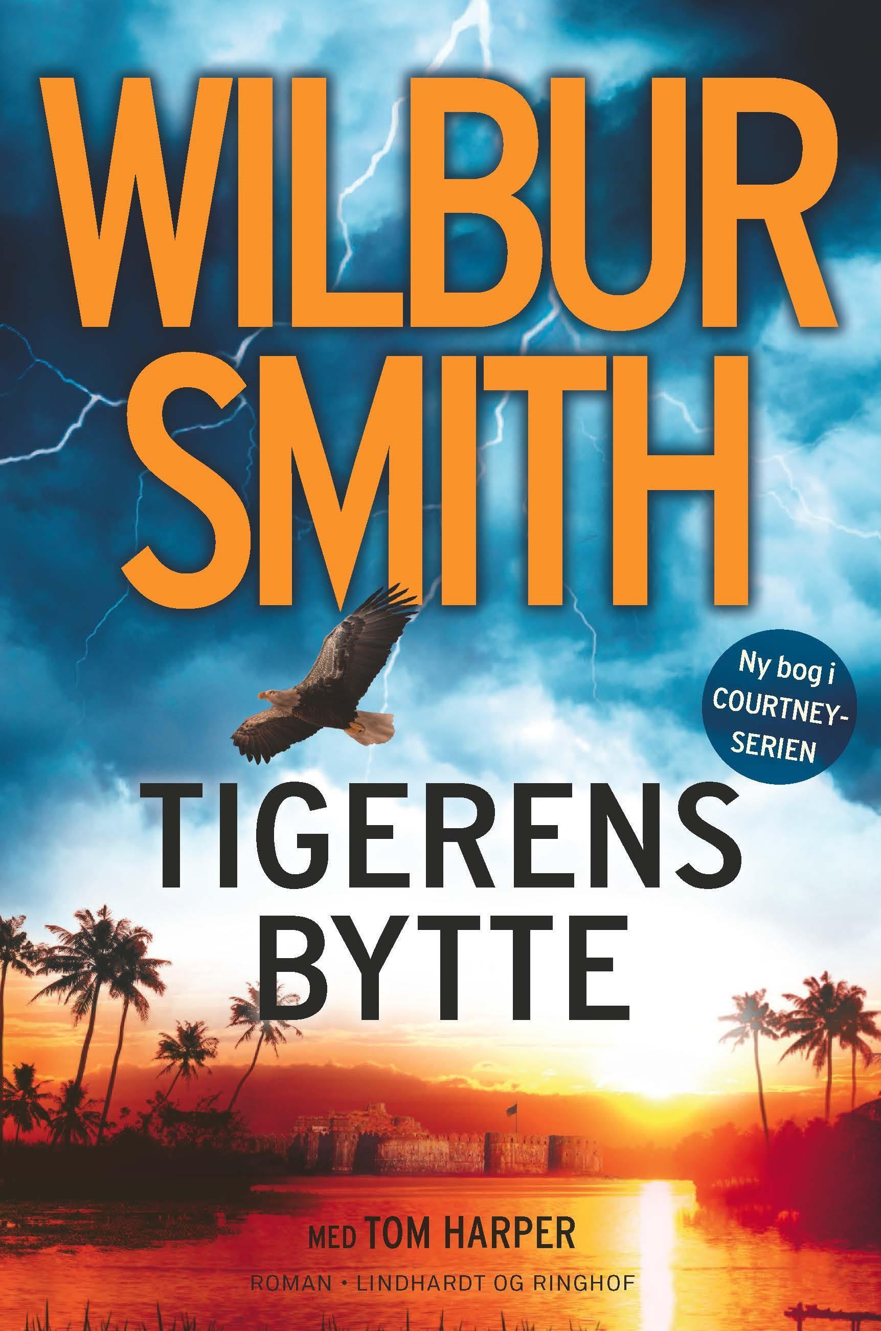 Courtney-serien: Tigerens bytte - Wilbur Smith - Bøger - Lindhardt og Ringhof - 9788711915097 - 16/7-2019