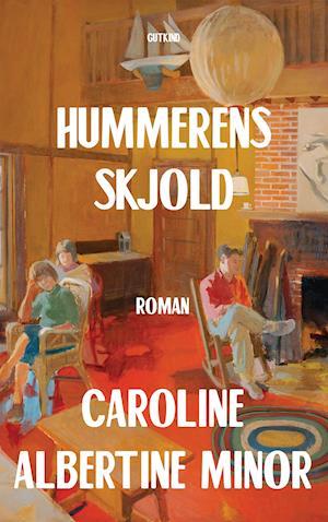 Hummerens skjold - Caroline Albertine Minor - Bøger - Gutkind - 9788743400097 - 20/8-2020