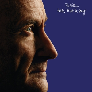 Hello, I Must Be Going - Phil Collins - Musik - RHINO - 0081227952105 - 25/2-2016