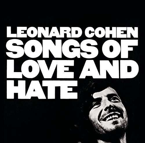 Songs Of Love And Hate - Leonard Cohen - Musik - SONY MUSIC CG - 0888751955110 - 27/5-2016