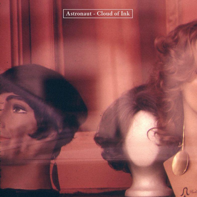 Cloud Of Ink - Astronaut - Musik - Astronaut - 9950010010110 - 26/11-2014