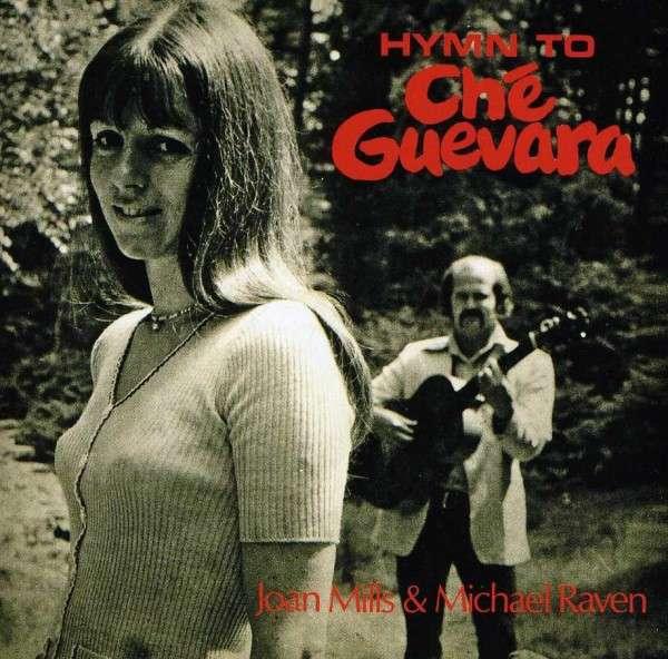 Hymn to Che Guevara - Raven, Michael & Joan Mills - Musik - SUNBEAM - 5051125510115 - 29/11-2013
