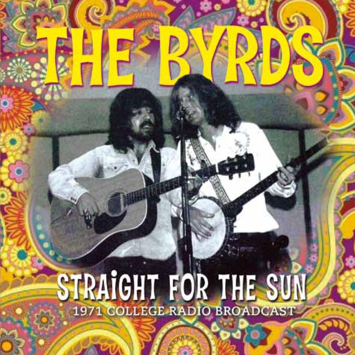 Straight for the Sun - The Byrds - Musik - ALL ACCESS - 0823564633121 - 21/10-2013