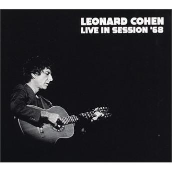 Live in Session '68 - Leonard Cohen - Musik - CADIZ - 3851137300122 - 18/9-2020