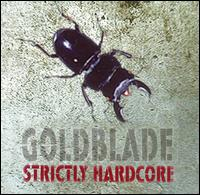 Stricly Hardcore - Goldblade - Musik - Thick - 0702044009123 - 24/4-2018