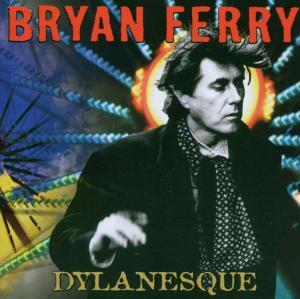 Dylanesque - Bryan Ferry - Musik - VIRGIN - 0094638389125 - 5/3-2007