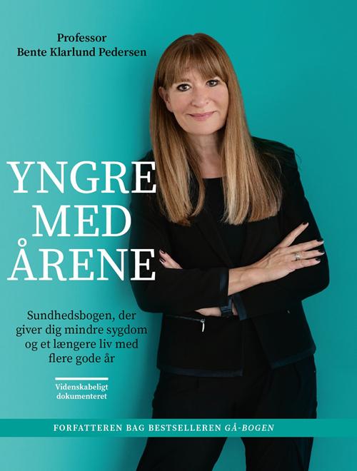 Yngre med årene - Bente Klarlund Pedersen - Bøger - Gyldendal - 9788702300147 - 25/9-2020