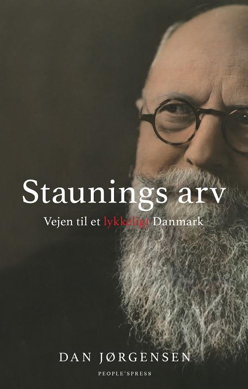 Staunings arv - Dan Jørgensen - Bøger - People'sPress - 9788772007151 - 10/7-2018