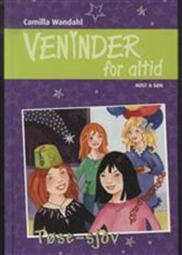 Veninder for altid 7. Tøse-sjov - Camilla Wandahl - Bøger - Høst og Søn - 9788763824163 - 12/10-2012