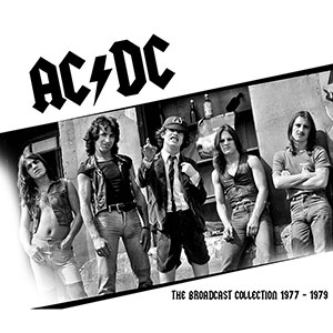 The Broadcast Collection 1977 - 1979 - AC/DC - Musik - CULT LEGENDS - 8717662578168 - 2019