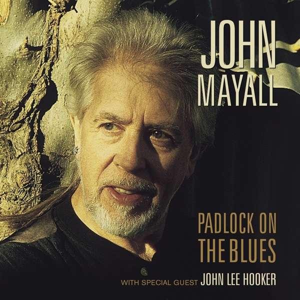 Padlock on the Blues - Mayall, John & the Bluesbreakers - Musik - EARMUSIC CLASSICS - 4029759138174 - 5/7-2019