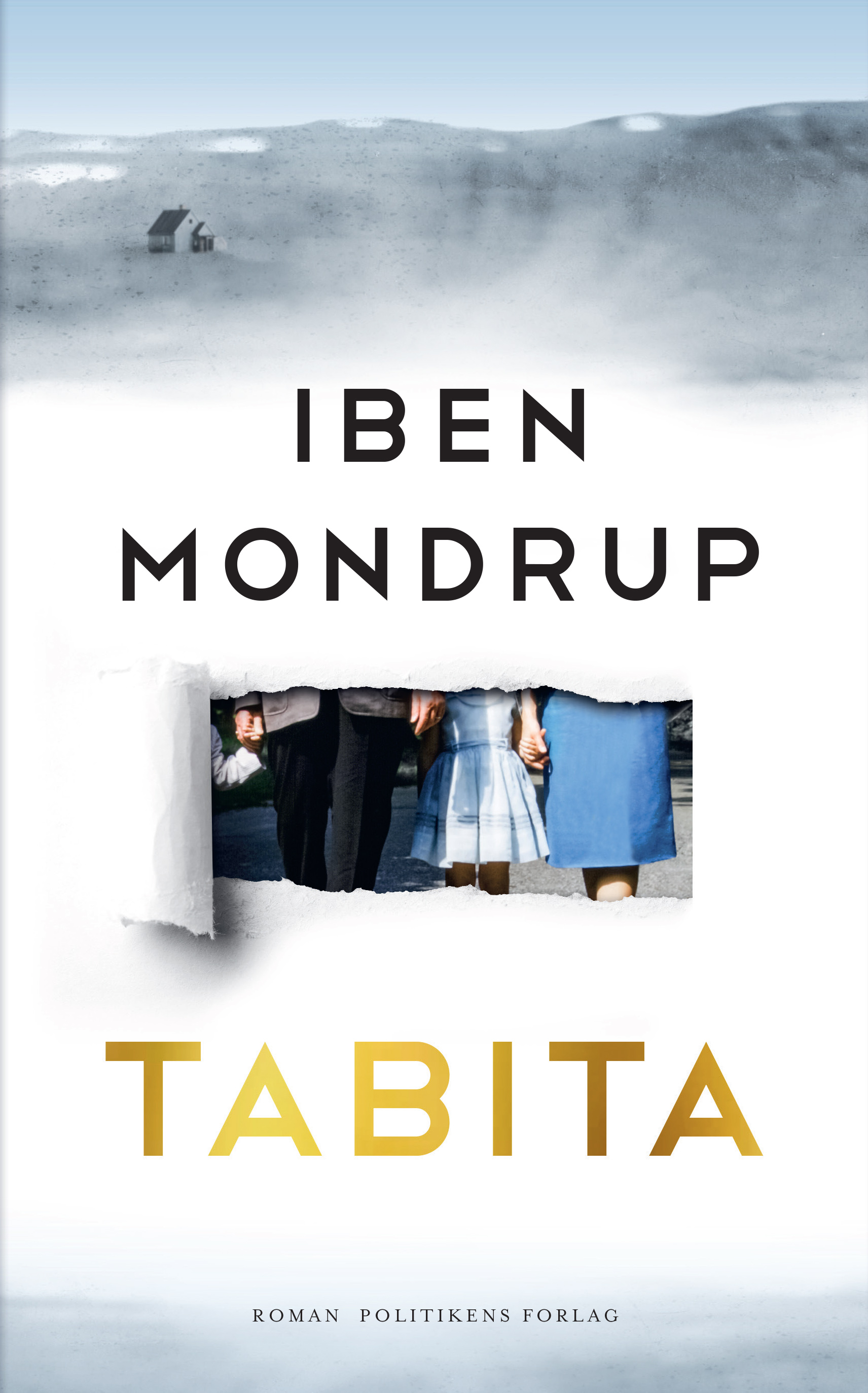 Tabita - Iben Mondrup - Bøger - Politikens Forlag - 9788740059175 - 15/1-2020