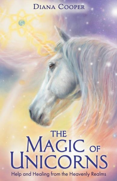 The Magic of Unicorns: Help and Healing from the Heavenly Realms - Diana Cooper - Bøger - Hay House UK Ltd - 9781788174176 - 11/8-2020