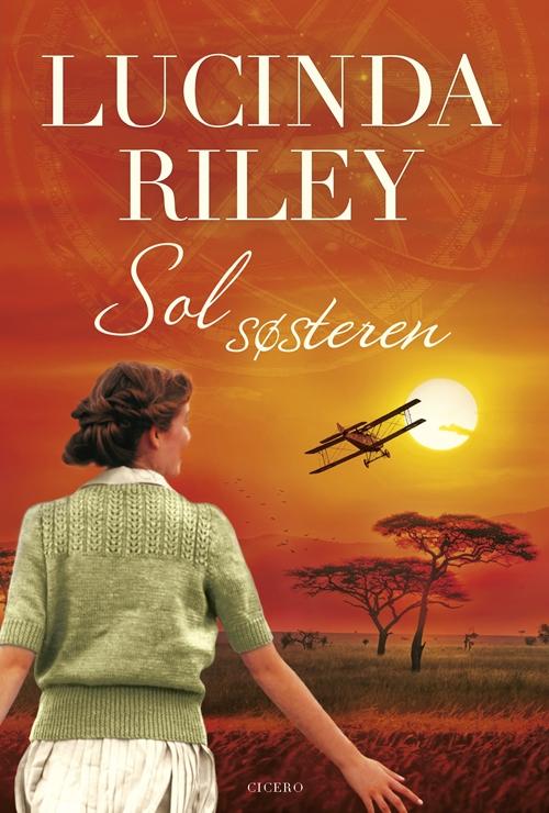 De syv søstre: Solsøsteren - Lucinda Riley - Bøger - Cicero - 9788763861182 - 21/11-2019