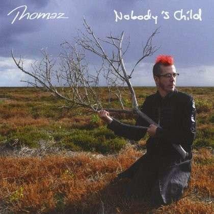 Nobody's Child - Thomaz - Musik - Art Performance Production - 9789087760182 - 24/4-2012
