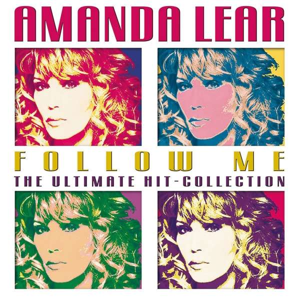 Follow Me -ultimate Hit Collection - Amanda Lear - Musik - ARTISTS & ACTS - 4034677415184 - 7/6-2018