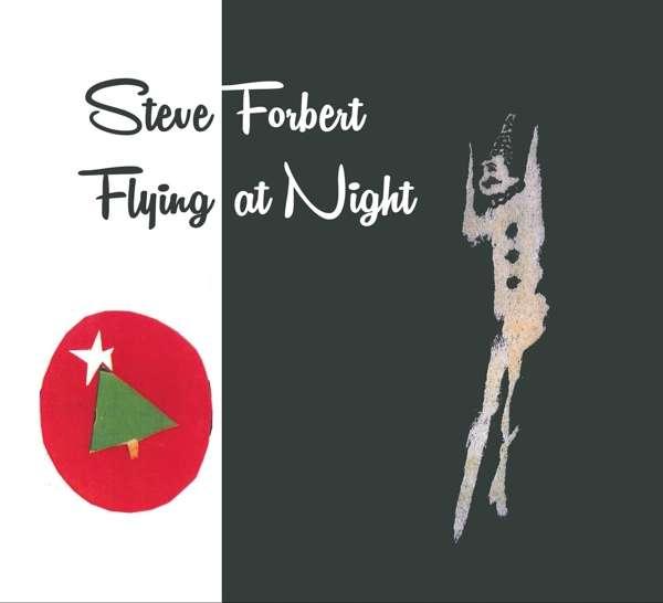 Flying at Night - Steve Forbert - Musik - ROLLING TIDE - 0845121099195 - 14/10-2016