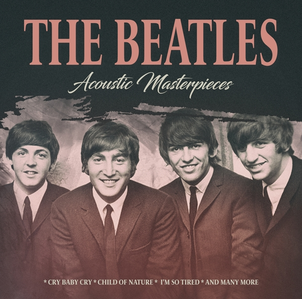 Acoustic Masterpieces / Fm Broadcast - The Beatles - Musik - LASER MEDIA - 9783817191208 - 4/9-2020