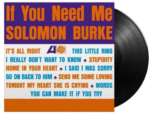 If You Need Me - Solomon Burke - Musik - MUSIC ON VINYL - 8719262008212 - 7/2-2019
