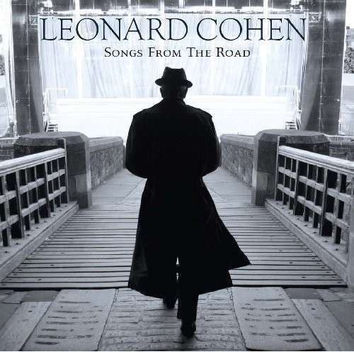 Songs from the Road - Leonard Cohen - Musik - COLUMBIA - 0886977711213 - 12/1-2018