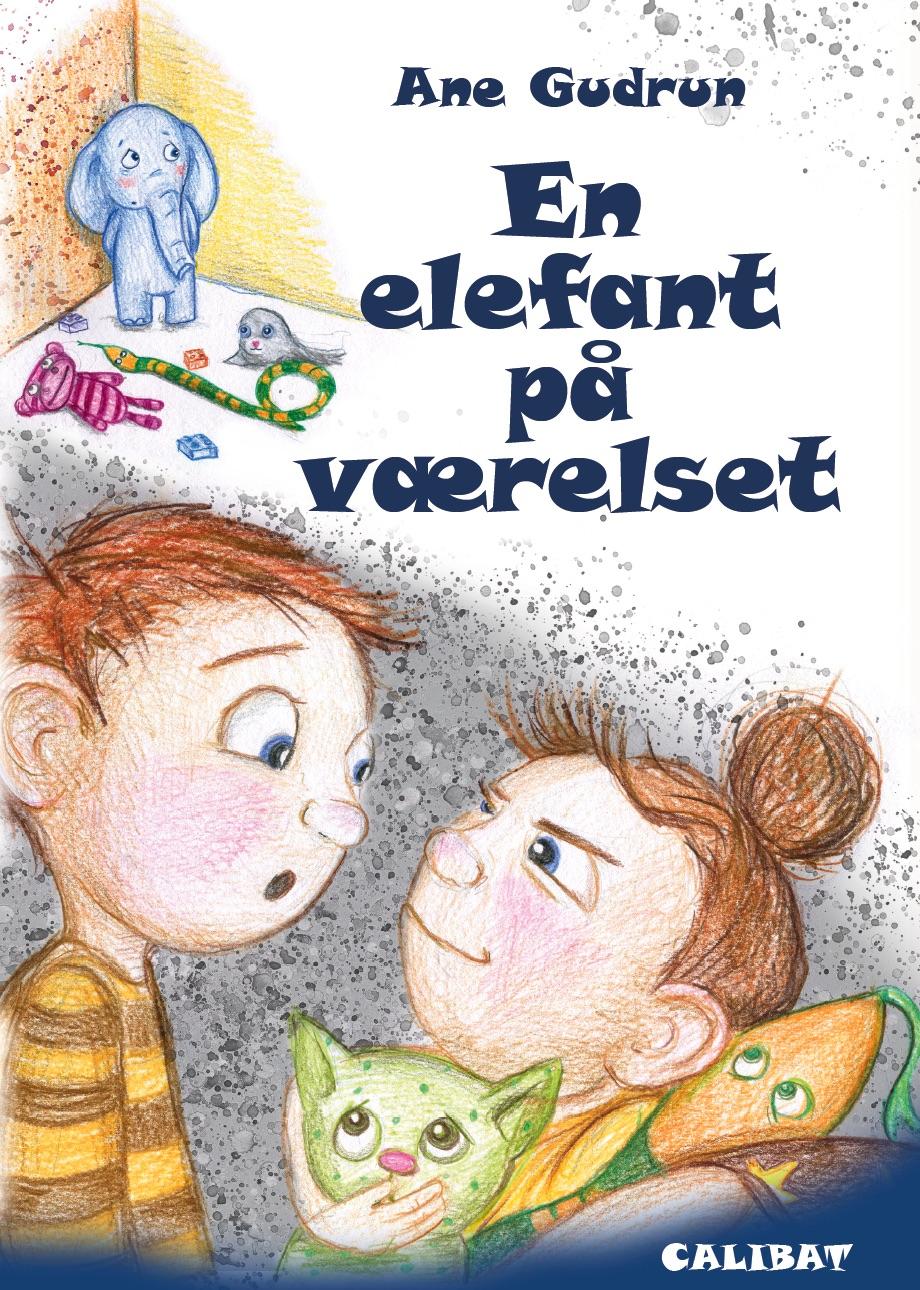En elefant på værelset - Ane Gudrun - Bøger - Forlaget Petunia - 9788793728219 - 15/8-2019