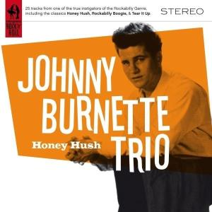 Honey Hush - Johnny Burnette - Musik - COMPLETE R&R - 0636551081221 - 3/3-2008
