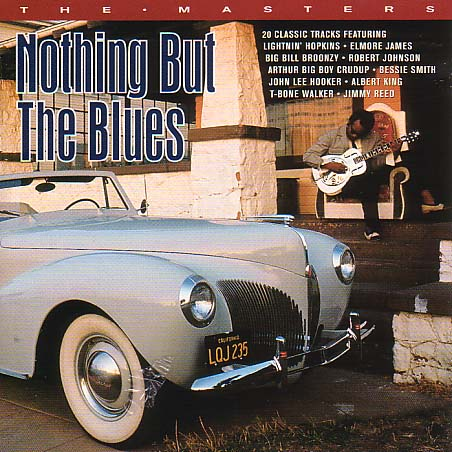 Masters the - Nothing but the Blues - Musik - EAGLE ROCK - 5034504405226 - 24/11-1997