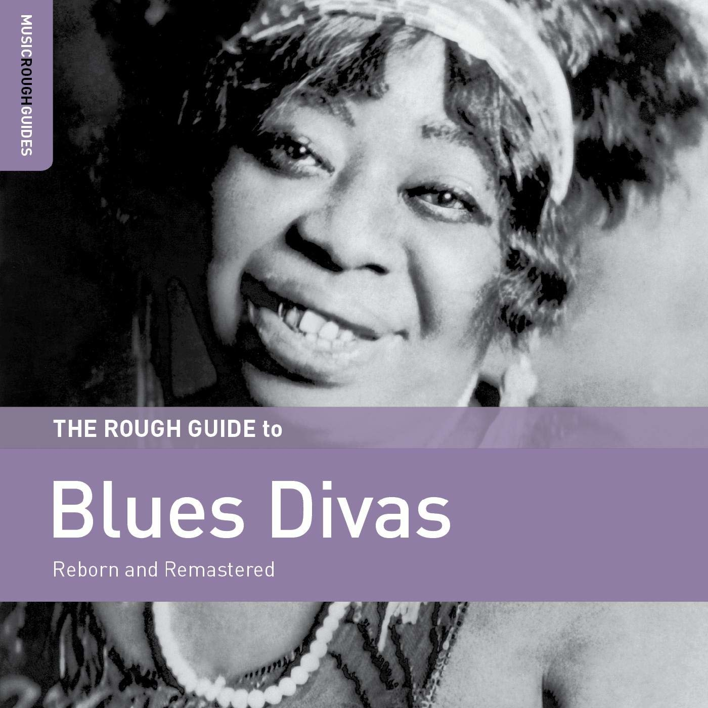 Rough Guide to Blues Divas - Reborn and Remastered - V/A - Musik - WORLD MUSIC NETWORK - 0605633139228 - 29/11-2019