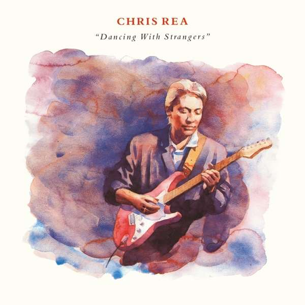 Dancing with Strangers - Chris Rea - Musik - WM UK - 0190295492229 - 18/10-2019